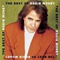 The Best Of Eddie Money [Clean] by Eddie Money