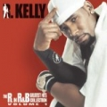 The R. In R&B Collection: Volume 1 by R. Kelly