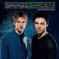 You Can Still Be Free by Savage Garden