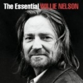 The Essential Willie Nelson by Willie Nelson