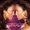 Brave by Jennifer Lopez