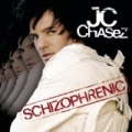 Schizophrenic by JC Chasez