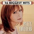 16 Biggest Hits by Patty Loveless