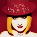 Twelve Deadly Cyns...And Then Some by Cyndi Lauper