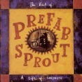 A Life Of Surprises: The Best Of Prefab Sprout by Prefab Sprout