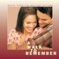 A Walk To Remember Music From The Motion Picture by Original Motion Picture Soundtrack