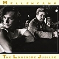 The Lonesome Jubilee (Remastered) by John Mellencamp