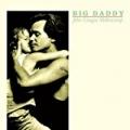 Big Daddy by John Mellencamp