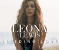 Bleeding Love by Leona Lewis
