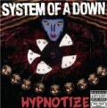 Hypnotize [Explicit] by System Of A Down