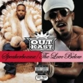 Speakerboxxx/The Love Below [Explicit] by OutKast