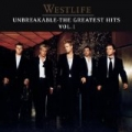 Unbreakable: The Greatest Hits by Westlife