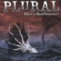 Have a Rad Summer by Plural