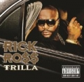 Trilla [Explicit] by Rick Ross