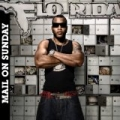 Mail On Sunday (Amended) by Flo Rida