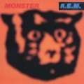 Monster by R.E.M.