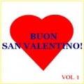 Buon San Valentino! - Vol. 1 by Various artists