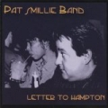 Letter to Hampton by Pat Smillie Band