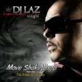 Move Shake Drop Remix by DJ Laz Feat. Flo Rida & Casely