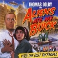 Alien's Ate My Buick by Thomas Dolby
