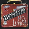 No Lunch [Explicit] by D Generation