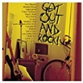 Get Out and Rock [Explicit] by Various