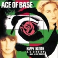 Happy Nation (U.S. Version) by Ace of Base