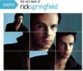 Playlist: The Very Best Of Rick Springfield by Rick Springfield