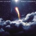 Into The Galaxy by Midnight Juggernauts