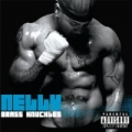 Brass Knuckles [Explicit] by Nelly