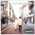 [What's The Story] Morning Glory by Oasis