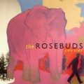 Life Like by The Rosebuds