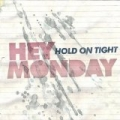 Hold On Tight by Hey Monday