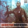 Violent By Design [Explicit] by Jedi Mind Tricks