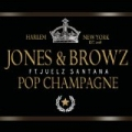 Pop Champagne [Explicit] by Jim Jones & Ron Browz featuring Juelz Santana