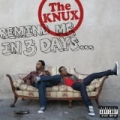 Remind Me In 3 Days... [Explicit] by The Knux