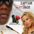 Captain Jack Is Back by Captain Jack