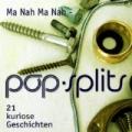 poo-splits - Mah Na Mah Na - 21 kuriose Geschichten großer Hits by Michael Pan