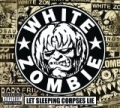 Let Sleeping Corpses Lie [Explicit] by White Zombie
