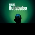 Hullabaloo (Eastwest Release) by Muse