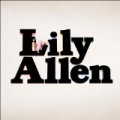 The Fear [Explicit] by Lily Allen