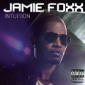 Intuition [Explicit] by Jamie Foxx