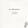 Lil' Beethoven by Sparks