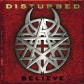 Believe (PA Version) [Explicit] by Disturbed