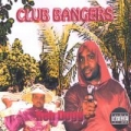 Club Bangers by Reh Dogg