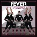Ladyfingers/Glamorous Life Remixes by Fever
