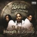 Strength & Loyalty [Explicit] by Bone Thugs-N-Harmony