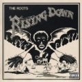 Rising Down [Explicit] by The Roots