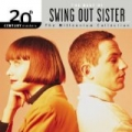 20th Century Masters: The Millennium Collection: Best Of Swing Out Sister by Swing Out Sister