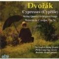 Dvorak: Terzetto Om C Major, Opus 74; Cypresses String Quartet; Cypresses Original Song Version by English String Quartet; Philip Langridge; Radoslav Kvapil